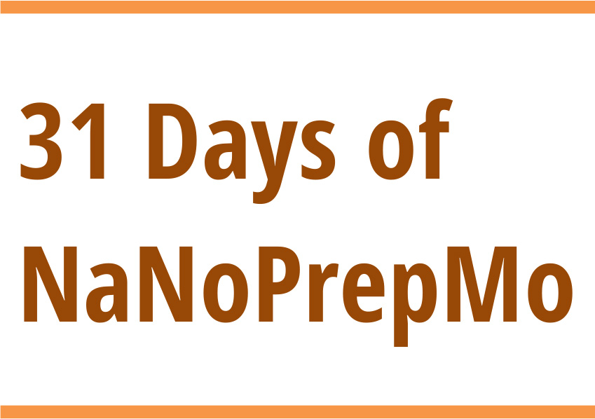 31 Days of NaNoPrepMo: Day 26