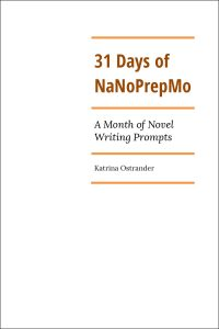 31-Days-of-NaNoPrepMo-by-Katrina-Ostrander